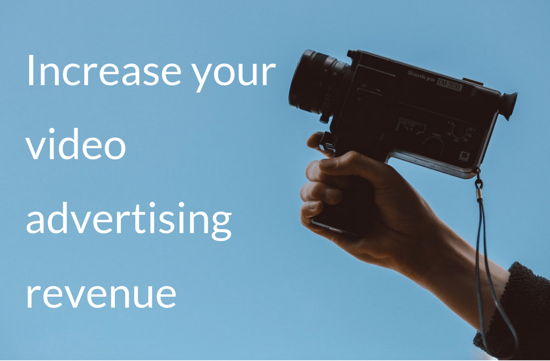 Header image for Start increasing your video advertising revenue